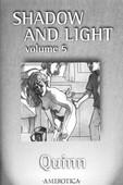 [Quinn] Shadow and Light - Volume 5